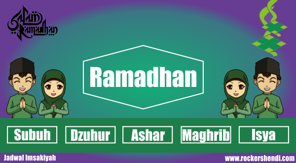 Jadwal Imsakiyah Hari ini Marhaban Ya Ramadhan