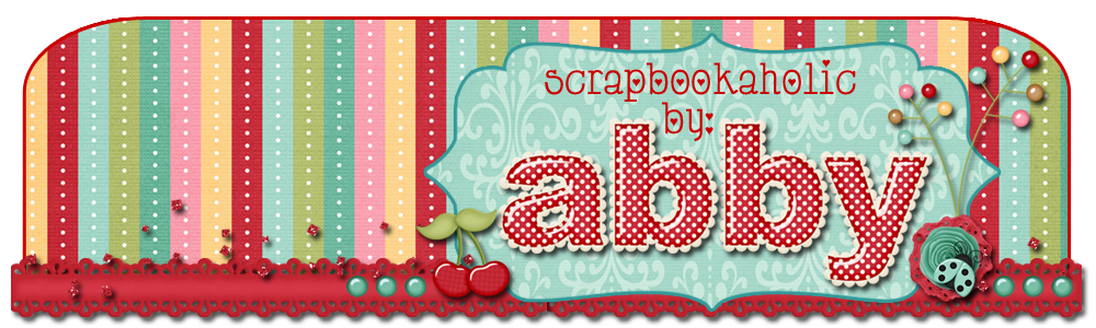 Scrapbookaholic By Abby
