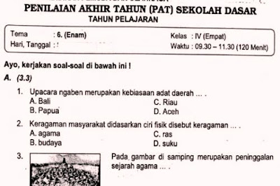 Soal ulangan tema 6 kelas 4 Kurikulum 2013