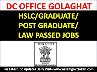 DC Office Golaghat Recruitment 2019