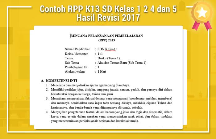 Contoh RPP K13 SD Kelas 1 2 4 dan 5 Hasil Revisi 2017