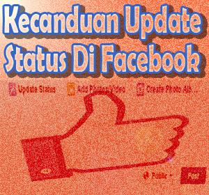 Inilah Alasan Mengapa Seseorang Bisa Kecanduan Update Status Di Facebook