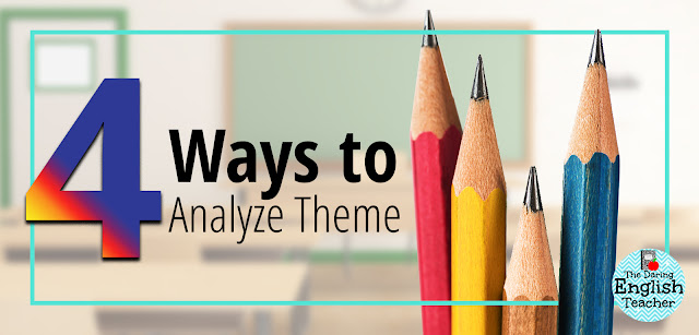 Four ways to help students analyze theme