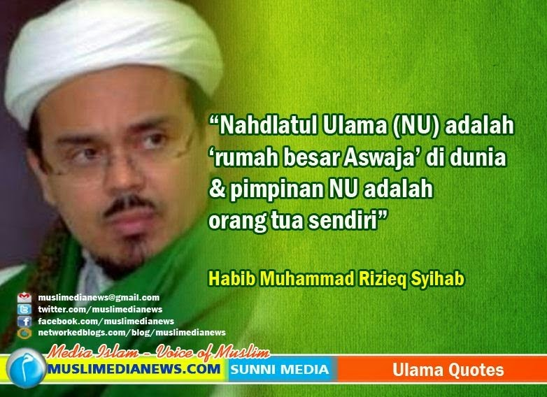 Habib Rizieq Syihab Nu Adalah Rumah Besar Aswaja Di Dunia