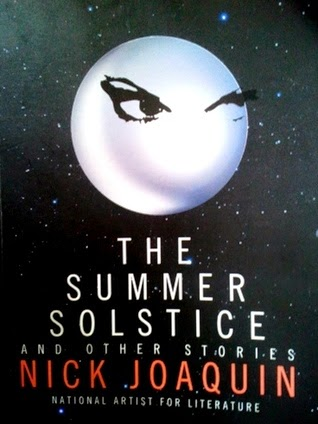 literary criticism nick joaquin s summer solstice Summer solstice analysis nick joaquin biography nicomedes marquez joaquin amanda – when lupeng rushes to find her cook, amada, she sees her in a compromising position on the bed which makes lupeng blush and feel restrained about her own sexuality.