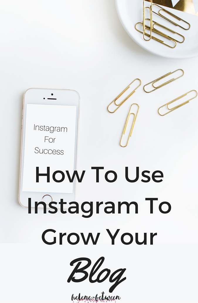 How To Use Instagram To Grow Your Blog or Website