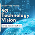 5G technology vision | FIVE revolutionary changes one should know | three minute article