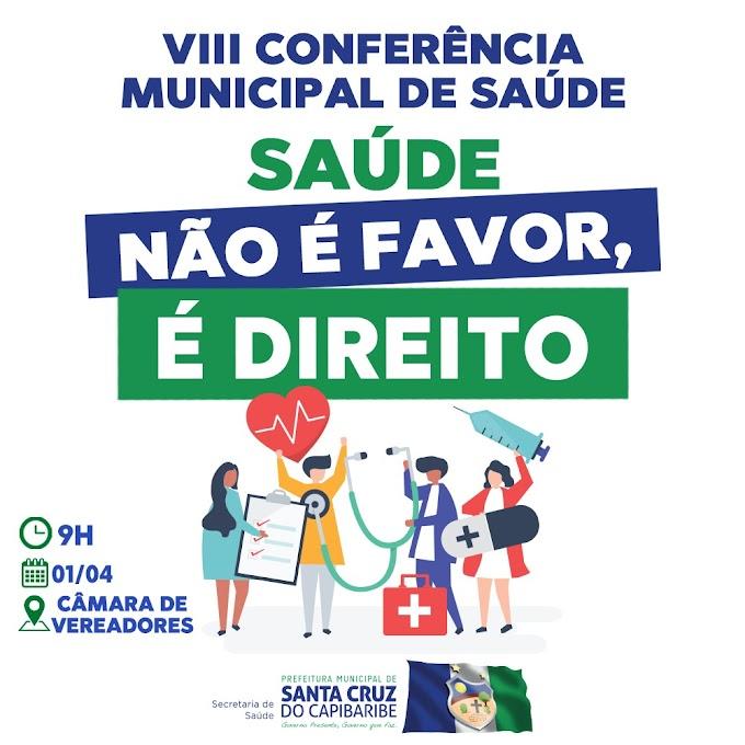 Conferência Municipal de Saúde será realizada na próxima segunda-feira, 1° de abril, em Santa Cruz do Capibaribe