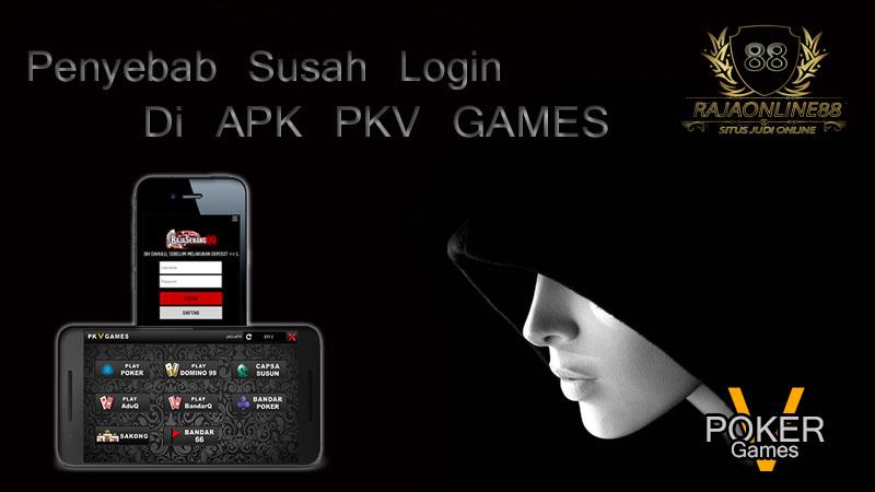 Cara Mengatasi Tidak Bisa Login APK PKV Games Online