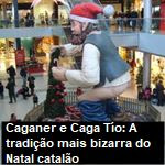 Caganer e Caga Tío: A tradição mais bizarra do Natal catalão