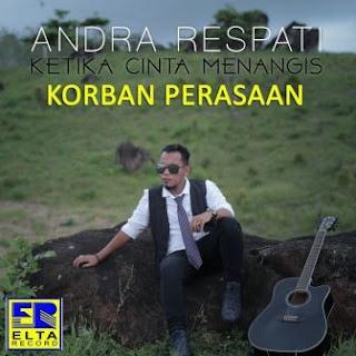 Andra Respati - Korban Perasaan Feat. Elsa Pitaloka