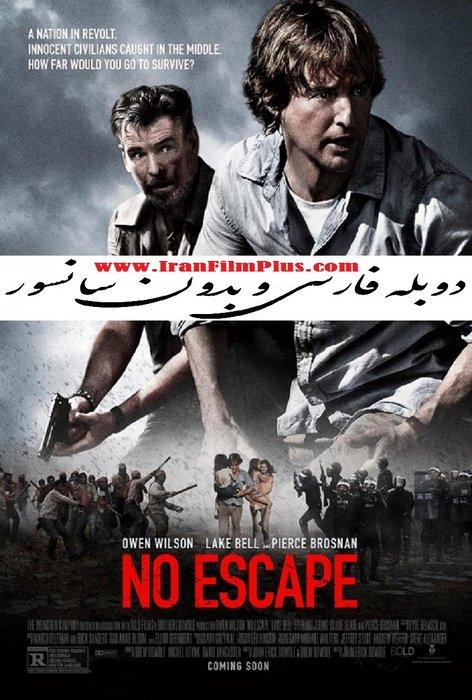 دانلود فیلم ایران فیلم دوبله فارسی No Escape