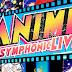 Los clásicos del anime regresan en 2019 con Anime Symphonic