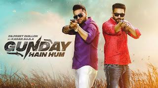 Gunday Hain Hum Lyrics - Dilpreet Dhillon | Karan Aujla
