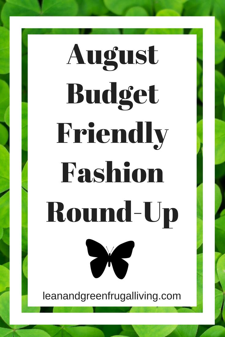 August Budget Friendly Fashion Round-Up
