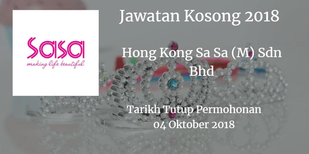 Jawatan Kosong Hong Kong Sa Sa (M) Sdn Bhd 04 Oktober 2018