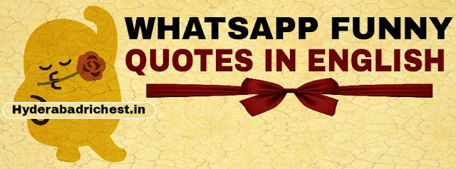 Whatsapp funny quotes in english 2019