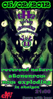 5 February : Reversed Nature, Stonerow, Now Exploding In Saigon Live In Athens