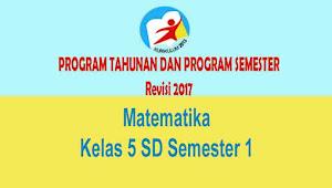 Program Semester dan Tahunan Matematika Kelas 5 SD Semester 1 Kurikulum 2013 Rev 2017