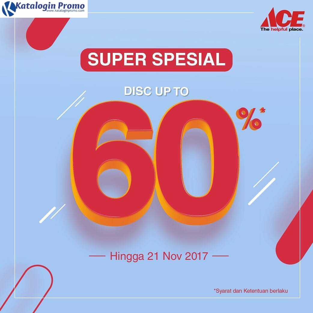 Promo Ace Hardware Hingga 21 November 2017