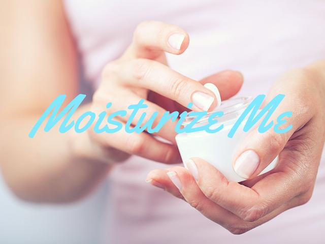 Moisturize | Live The Prep Life