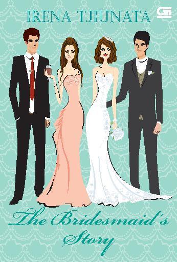 Irena Tjiunata - The Bridesmaid's Story