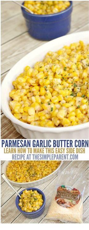 Parmesan Garlic Butter Corn Ingredients