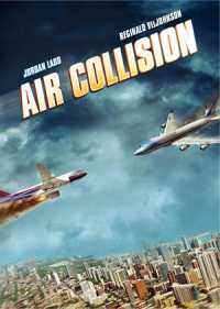 Air Collision (2012) Dual Audio 300MB Hindi - English Full Download 480p BluRay