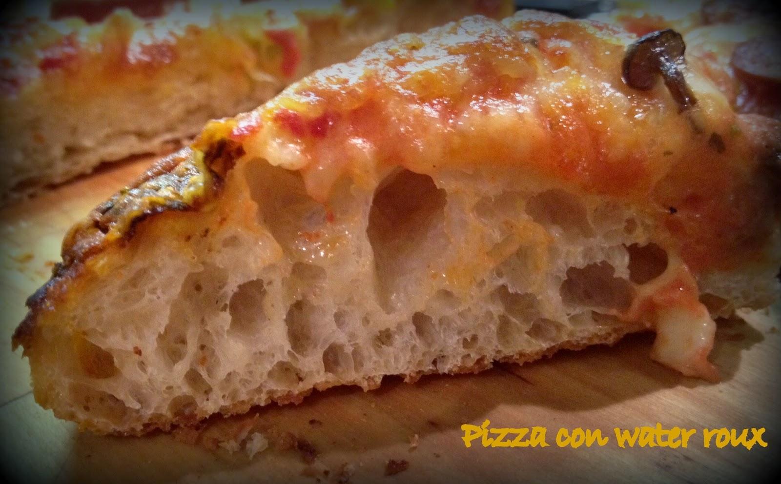 Ricetta Pane Con Water Roux.Pizza Con Water Roux