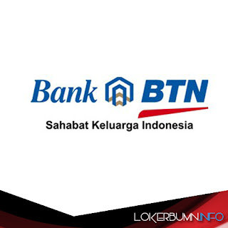 Lowongan Kerja Bank BTN (Bank Tabungan Negara) untuk banyak posisi