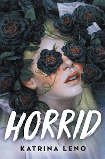 Horrid by Katrina Leno