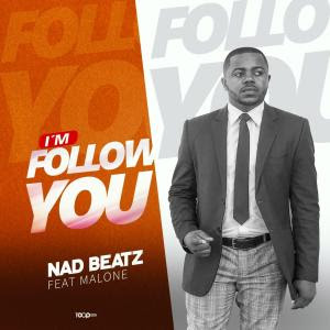 Downlaod Nad Beatz Ft. Malone - I'm Follow You (Original).mp3