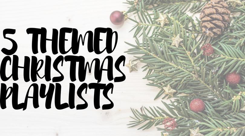 5 Themed Christmas Playlists | Holiday Playlists | Christmas Music