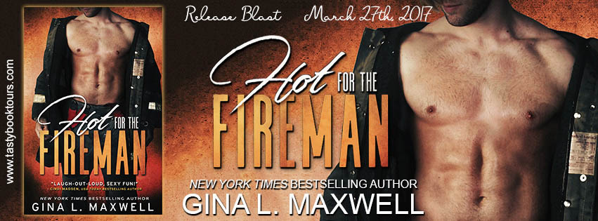 """Hot for the Fireman"" by Gina L. Maxwell"