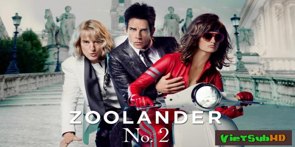 Phim Trai Đẹp Lên Sàn VietSub HD | Zoolander 2 2016
