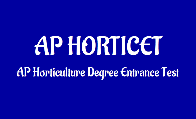 dr ysrhu horticet 2019,ap horticultural entrance test 2019,bsc horticulture #degree admissions 2019,bsc,application form,results,hall ticktes,counselling dates,eligibility criteria,list of documents
