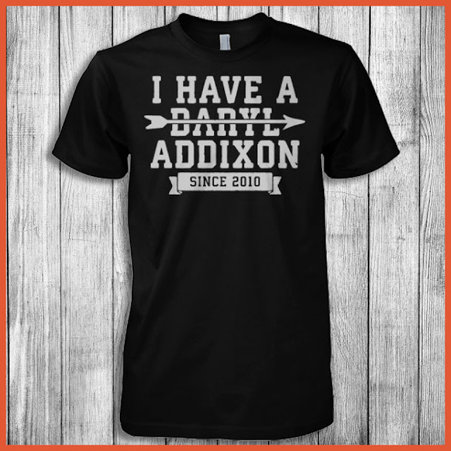 I Have A Daryl Addixon Since 2010 (The Walking Dead) Shirt