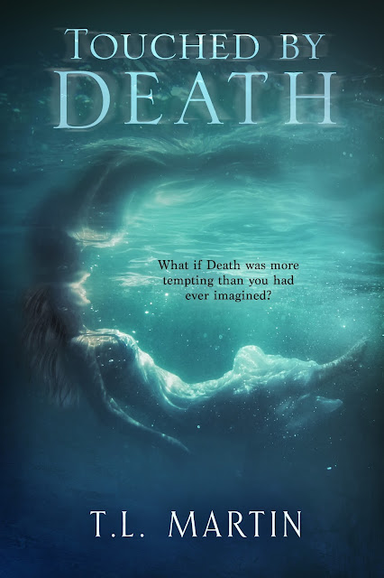 Touched by Death by T. L. Martin