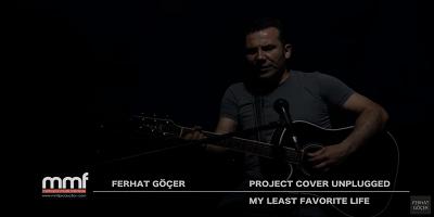 Ferhat Göçer My Least Favorite Life Şarkı Sözü