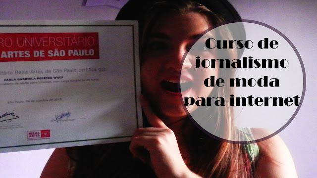 [Vídeo]: Como foi meu curso de jornalismo de moda para internet