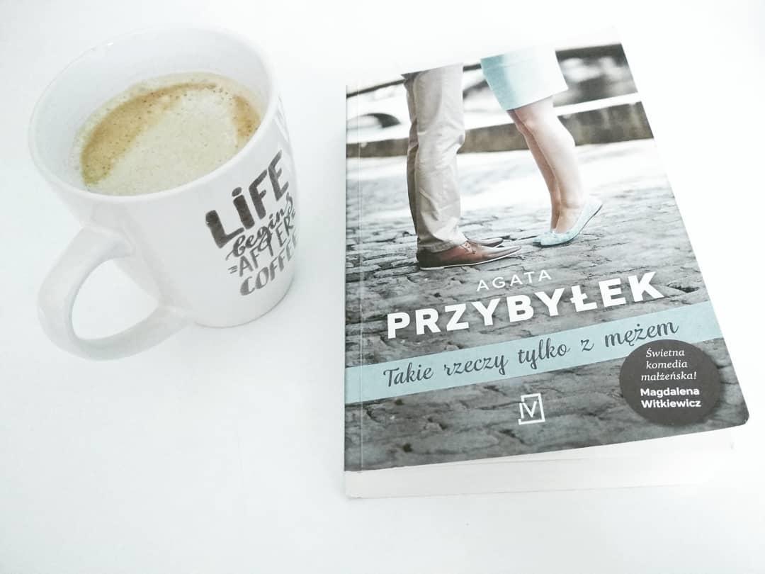 """Agata Przybyłek """"Takie rzeczy tylko z mężem"""""""