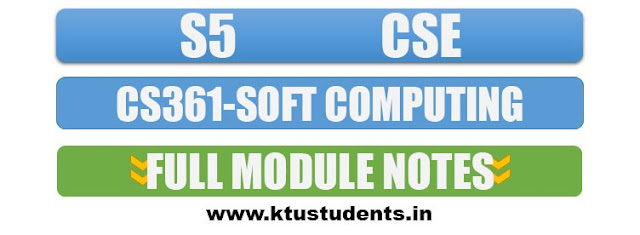ktu soft computing note full cs361 s5 cse note elective