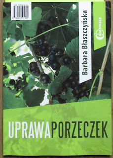 Takie książki - Taka Troche o Barbara Błaszczyńska - Uprawa porzeczek