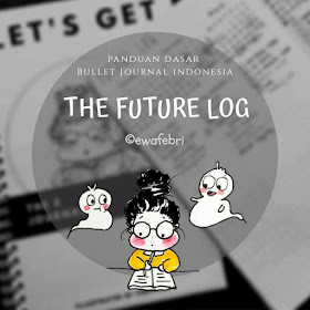 THE FUTURE LOG BULLET JOURNAL INDONESIA