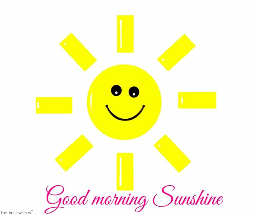 good morning sunshine with happy sun