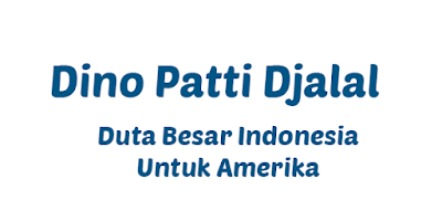 Profil Dino Patti Jalal, Wakil Menteri Luar Negeri Indonesia