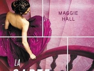 La conspiration, tome 2 : La carte du destin de Maggie Hall