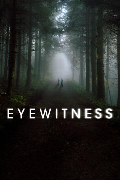 Nhân Chứng - Eyewitness