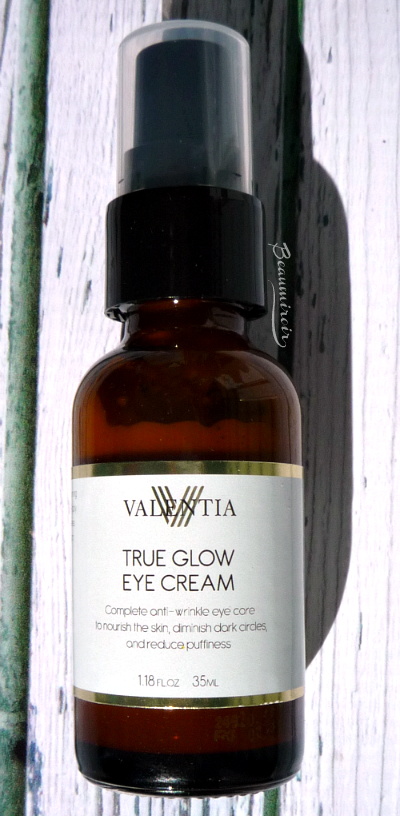 Review: Valentia True Glow Eye Cream for wrinkles, dark circles and puffiness