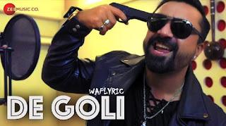 De Goli Song Lyrics